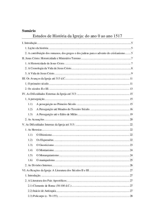Sumário Estudos de História da Igreja: do ano 0 ao ano 1517 I. Introdução....................................................