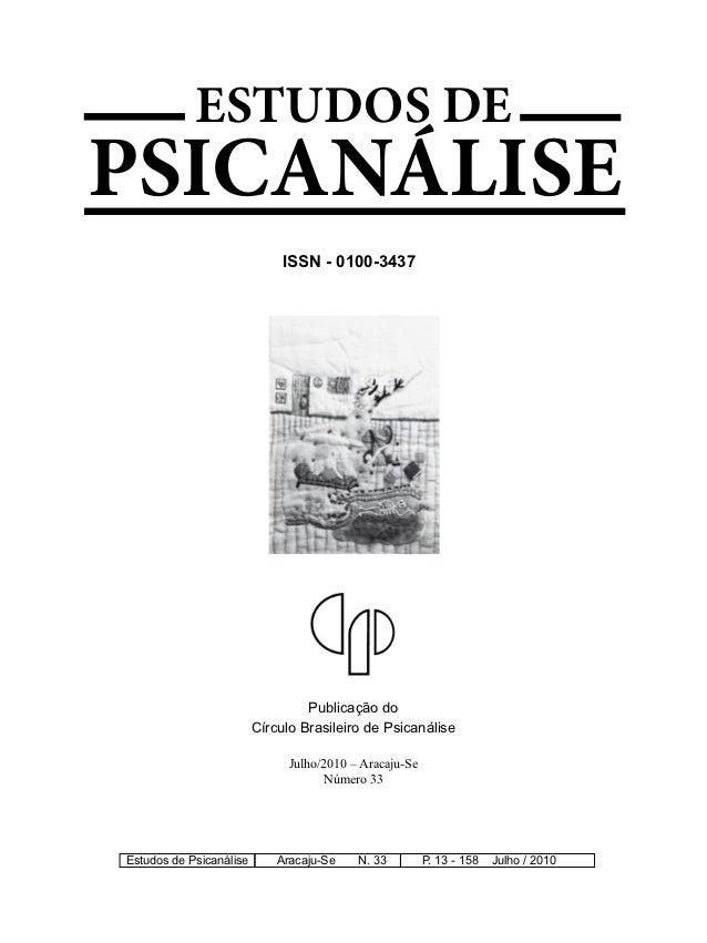 ESTUDOS DEPSICANÁLISE                           ISSN - 0100-3437                               Publicação do              ...