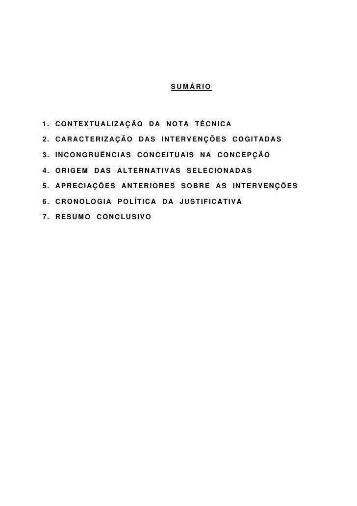 SUMÁRIO     1. CONTEXTUALIZAÇÃO DA NOTA TÉCNICA  2. CARACTERIZAÇÃO DAS INTERVENÇÕES COGITADAS  3. INCONGRUÊNCIAS CONCEITUA...