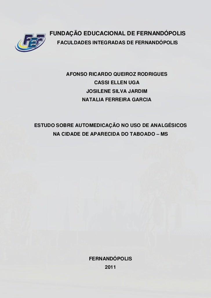 FUNDAÇÃO EDUCACIONAL DE FERNANDÓPOLIS       FACULDADES INTEGRADAS DE FERNANDÓPOLIS          AFONSO RICARDO QUEIROZ RODRIGU...