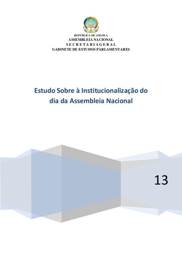 REPÚBLICA DE ANGOLA            ASSEMBLEIA NACIONAL           SECRETARIAGERAL     GABINETE DE ESTUDOS PARLAMENTARESEstudo S...