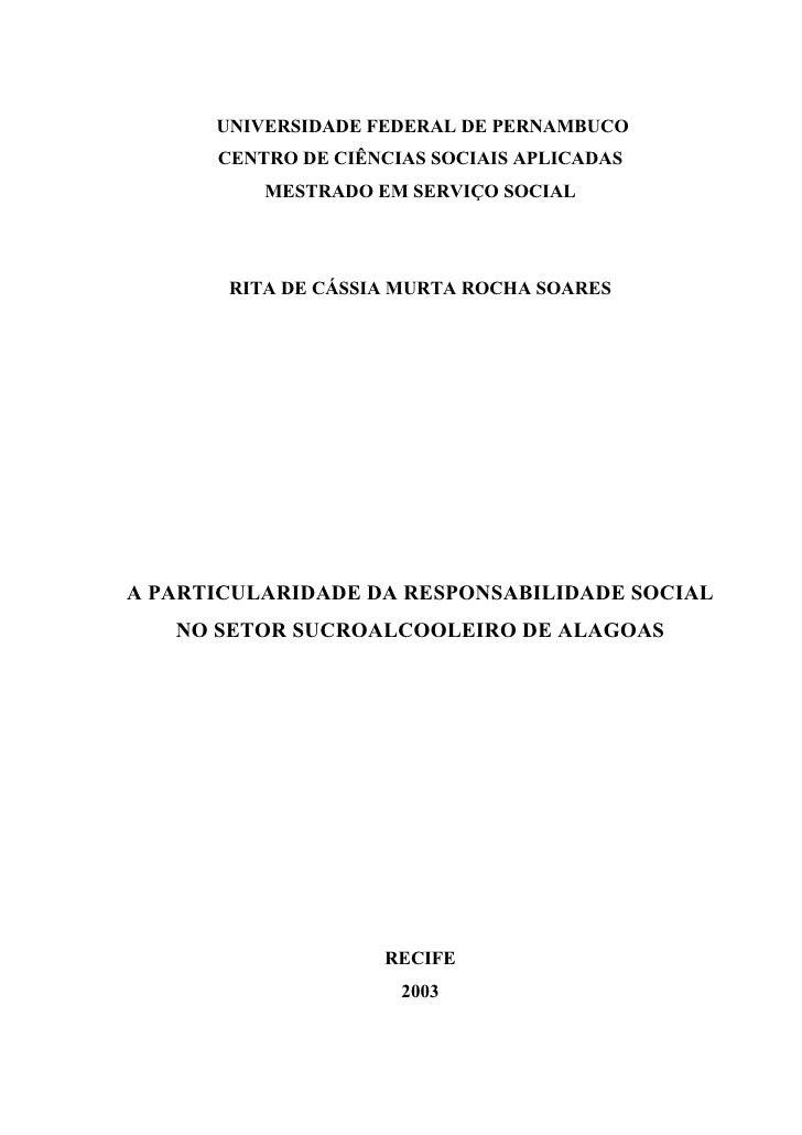 UNIVERSIDADE FEDERAL DE PERNAMBUCO       CENTRO DE CIÊNCIAS SOCIAIS APLICADAS           MESTRADO EM SERVIÇO SOCIAL        ...