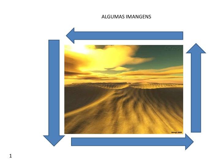 ALGUMAS IMANGENS<br />1<br />