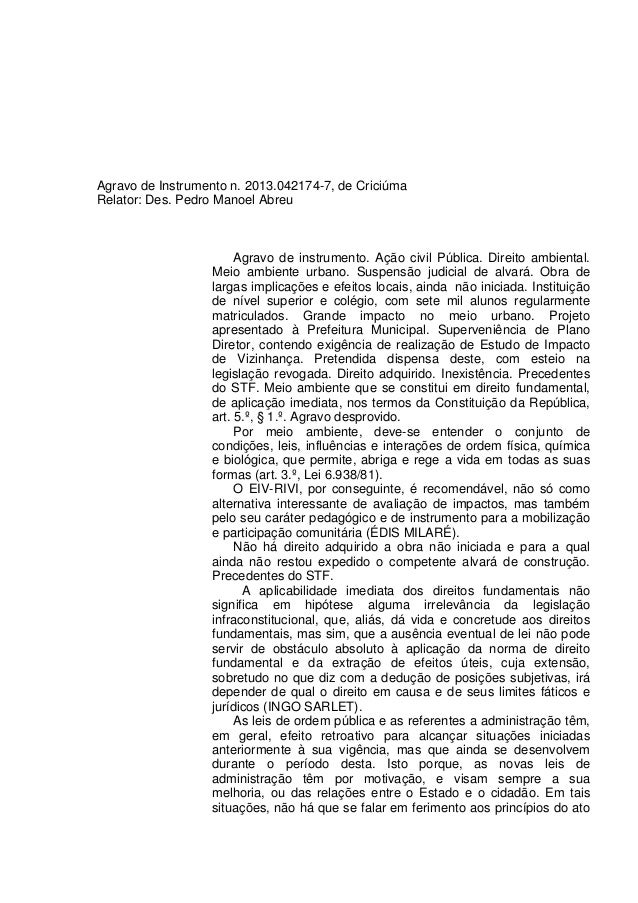 Agravo de Instrumento n. 2013.042174-7, de Criciúma Relator: Des. Pedro Manoel Abreu Agravo de instrumento. Ação civil Púb...