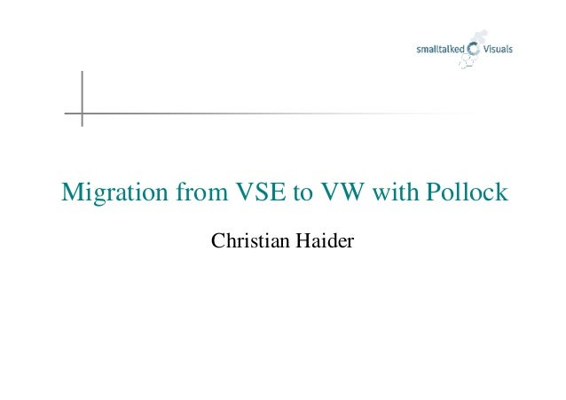 Migration from VSE to VW with Pollock Christian Haider