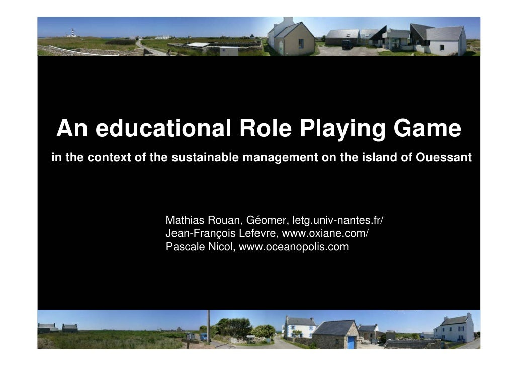 An educational Role Playing Game in the context of the sustainable management on the island of Ouessant                   ...
