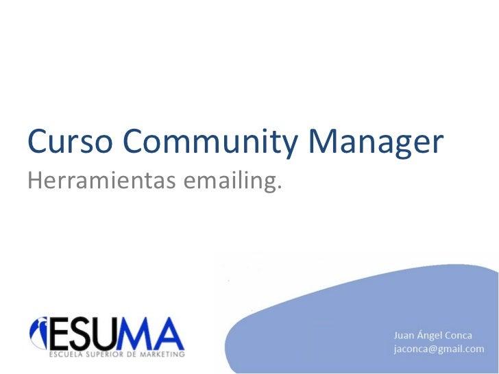 Curso Community Manager Herramientas emailing.