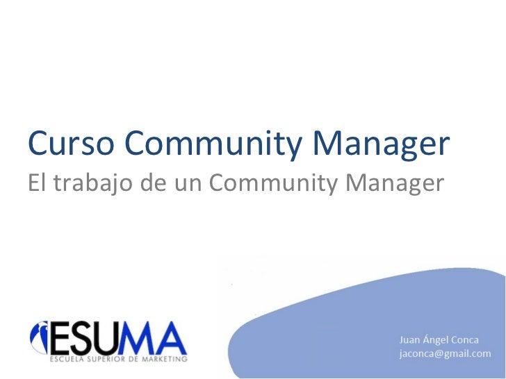 Curso Community Manager El trabajo de un Community Manager