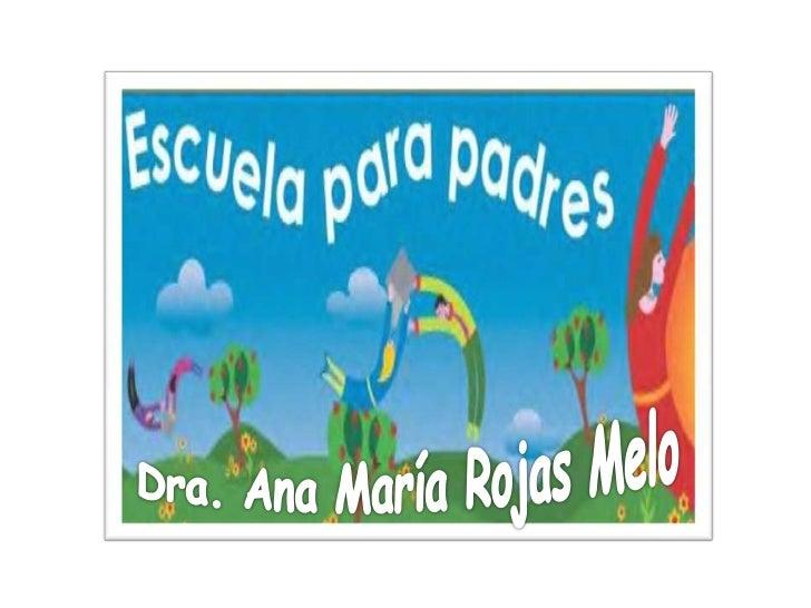 Dra. Ana María Rojas Melo<br />
