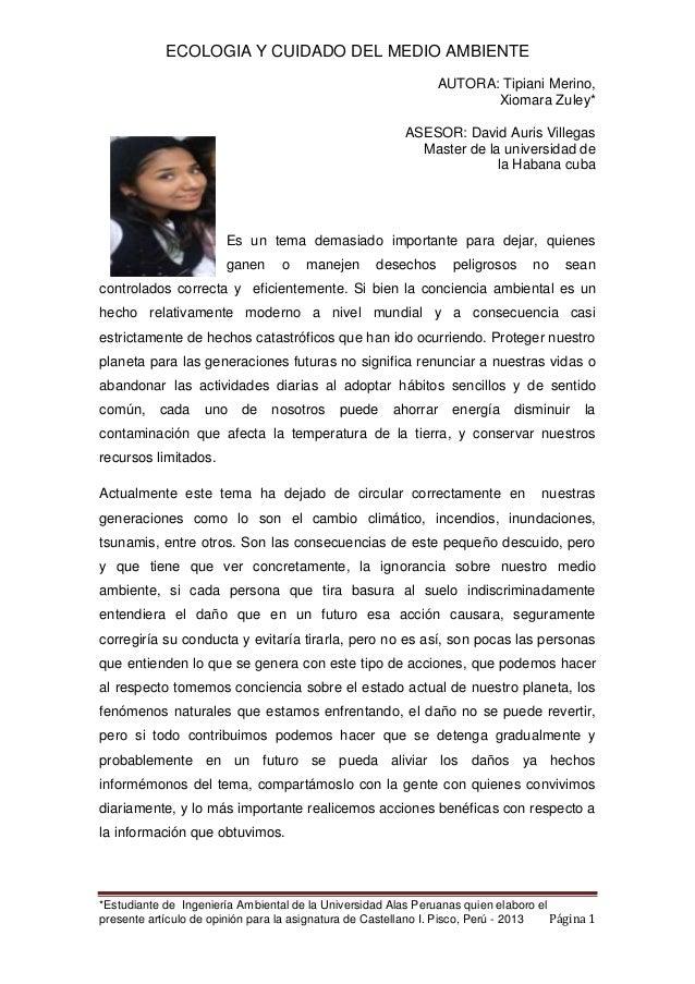 ECOLOGIA Y CUIDADO DEL MEDIO AMBIENTE AUTORA: Tipiani Merino, Xiomara Zuley* ASESOR: David Auris Villegas Master de la uni...