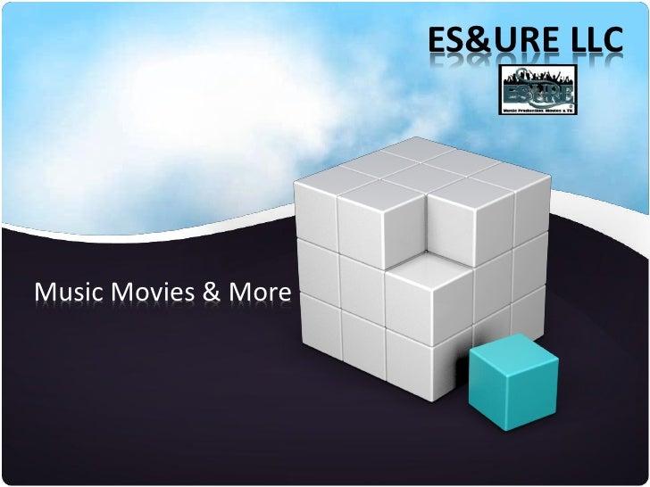 ES&URE LLCMusic Movies & More