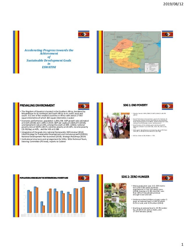 2019/08/12 1 Accelerating Progress towards the Achievement of Sustainable Development Goals in ESWATINI PREVAILING ENVIRON...