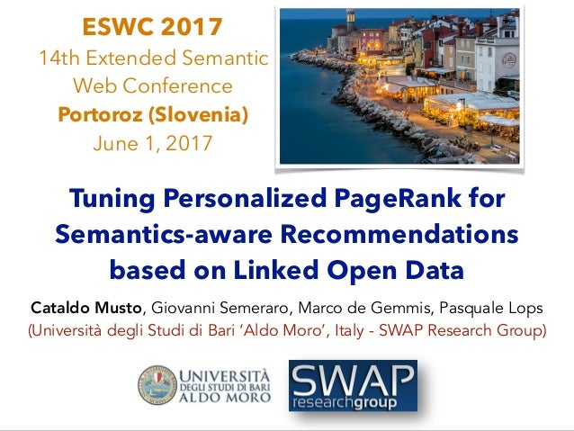 Tuning Personalized PageRank for Semantics-aware Recommendations based on Linked Open Data