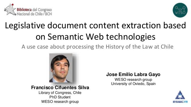 Legislative document content extraction based on Semantic Web technologies A use case about processing the History of the ...