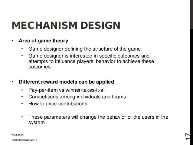 MECHANISM DESIGN Area Of - Game design theory