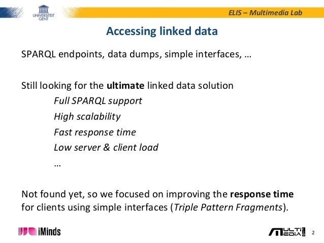 ESWC2015 - Query Optimization for Clients of Linked Data Fragments Slide 2