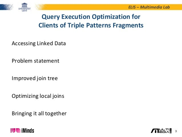 ESWC2015 - Query Optimization for Clients of Linked Data Fragments Slide 3