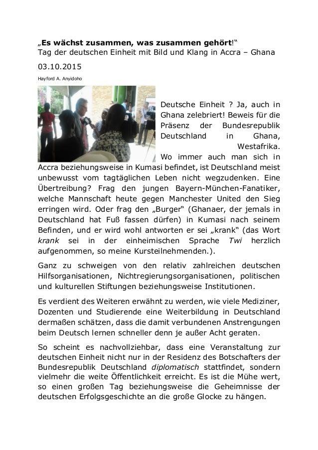 """""""Es wächst zusammen, was zusammen gehört!"""" Tag der deutschen Einheit mit Bild und Klang in Accra – Ghana 03.10.2015 Hayfor..."""