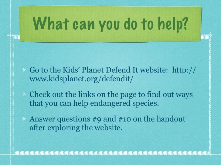ways to help endangered species essay One of the most important ways to help threatened plants and animals survive is to protect their habitats permanently in national parks, nature reserves or wilderness.