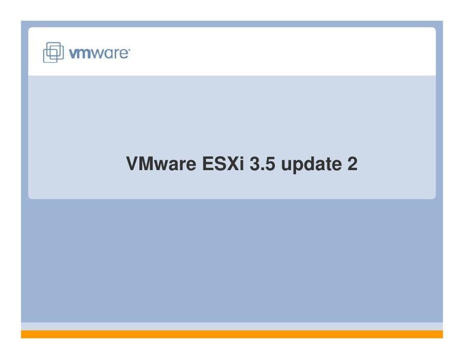 VMware ESXi 3.5 update 2