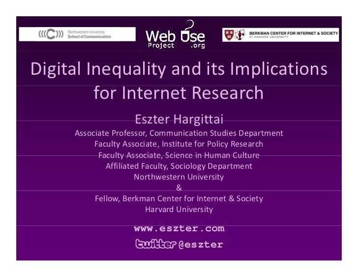 Digital Inequality and its Implications           for Internet Research          f                   h                    ...