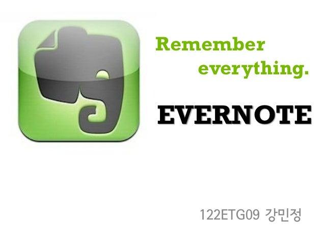 Remember   everything.EVERNOTE   122ETG09 강민정