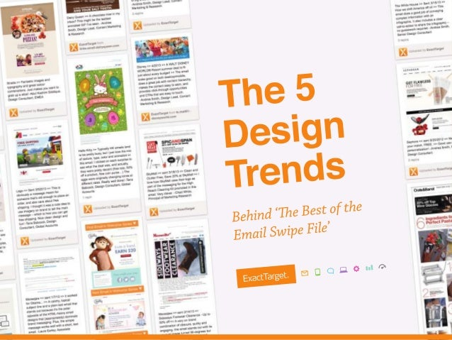 "Inspirations Webinar Series #ETWebinar Behind the ""Best of the Email Swipe File"" The 5 Design Trends"