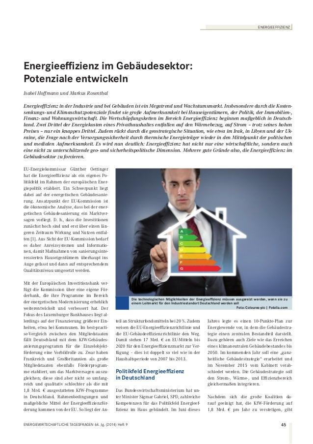 ENERGIEEFFIZIENZ  Energieeffizienz im Gebäudesektor:  Potenziale entwickeln  Isabel Hoffmann und Markus Rosenthal  Energie...