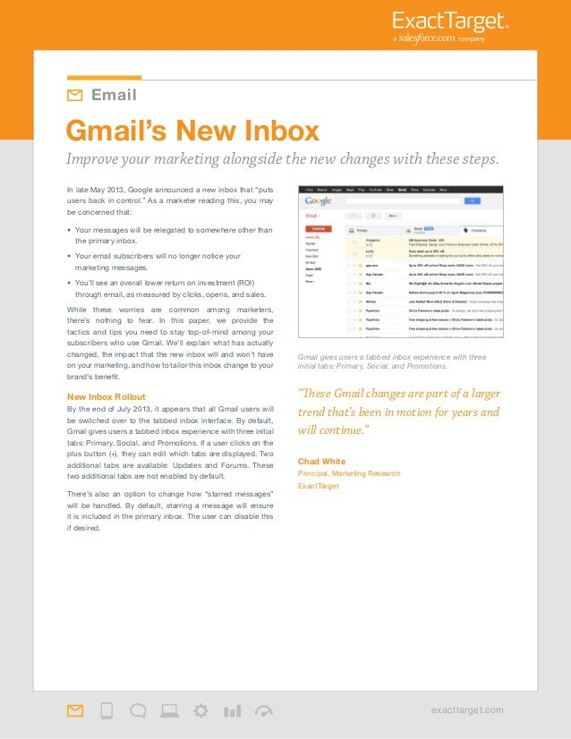 """These Gmail changes are part of a larger trend that's been in motion for years and will continue."" Chad White Principal, ..."