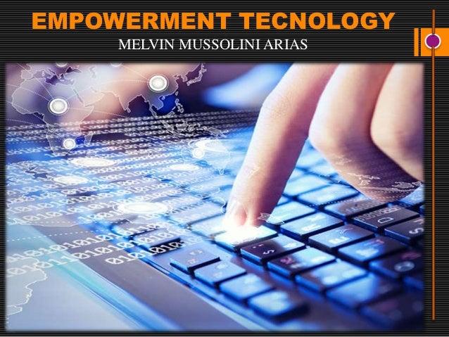 EMPOWERMENT TECNOLOGY MELVIN MUSSOLINI ARIAS