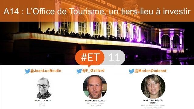 A14 : L'Office de Tourisme, un tiers-lieu à investir @MarionOudenot@JeanLucBoulin @F_Gaillard
