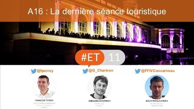 A16 : La dernière séance touristique @FFIVConcarneau@fperroy @G_Chartron