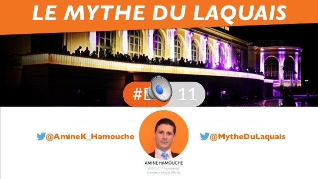 @MytheDuLaquais@AmineK_Hamouche LE MYTHE DU LAQUAIS
