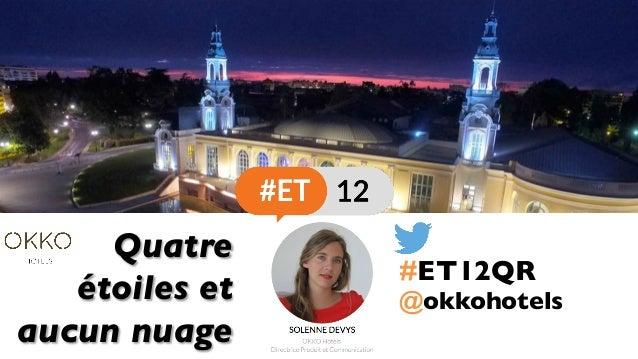 Quatre étoiles et aucun nuage @okkohotels #ET12QR