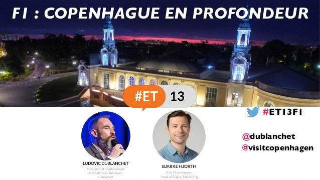 @visitcopenhagen F1 : COPENHAGUE EN PROFONDEUR #ET13F1 @dublanchet