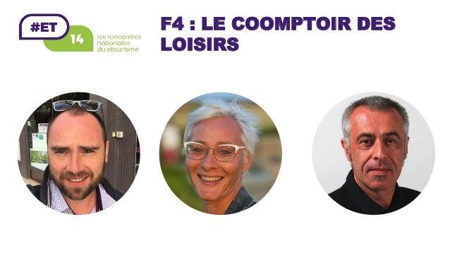 F4 : LE COOMPTOIR DES LOISIRS