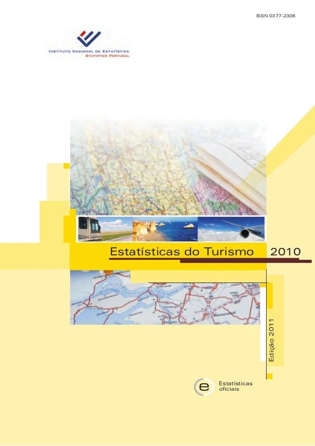 ISSN 0377-2306 Edição2011 Estatísticas do Turismo 2010 oficiais Estatísticas e