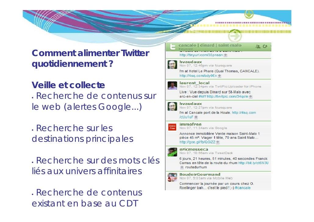 Comment alimenter Twitterquotidiennement ?   tidi       tVeille et collecte• Recherche de contenus surle web (alertes Goog...