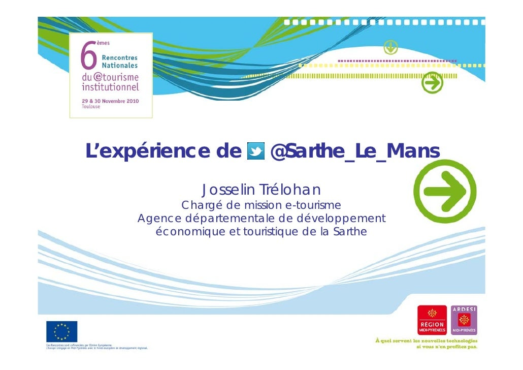 L'expérience de     éi                   @Sarthe_Le_Mans                          @               Josselin T él h         ...