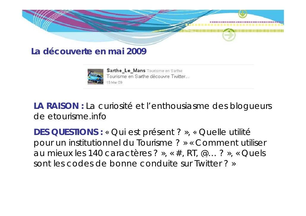 La découverte en mai 2009LA RAISON : La curiosité et l'enthousiasme des blogueurs                            l enthousiasm...