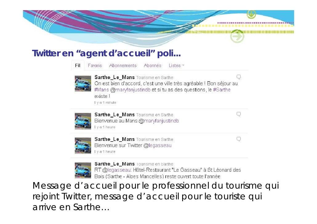 """Twitter en """"agent d'accueil"""" poli...Message d'accueil pour le professionnel du tourisme qui           d accueilrejoint Twi..."""