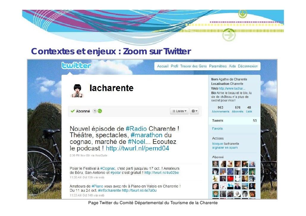 Contextes et enjeux : Zoom sur Twitter             Page Twitter du Comité Départemental du Tourisme de la Charente