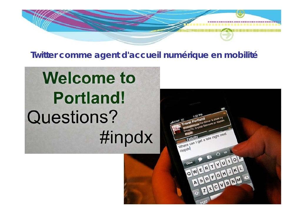 Twitter comme agent daccueil numérique en mobilité               g                    q