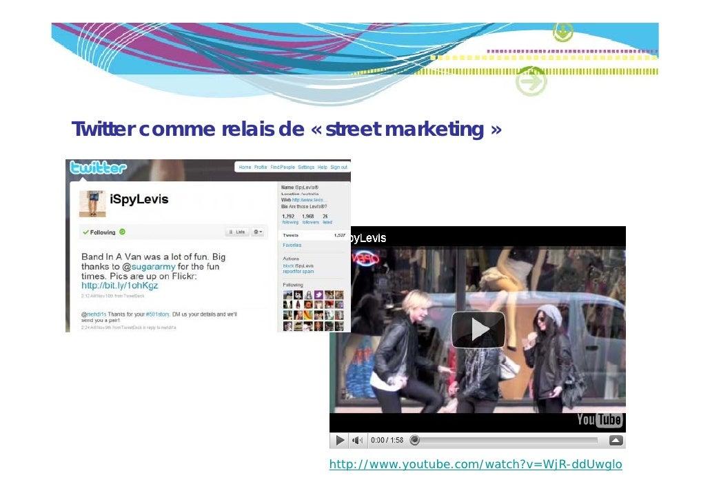 Twitter comme relais de « street marketing »                                         g                          http://www...