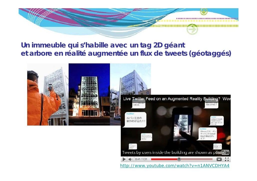 Un immeuble qui s'habille avec un tag 2D géantet arbore en réalité augmentée un flux de tweets (géotaggés)                ...