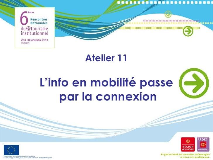 Atelier 11L'info en mobilité passe    par la connexion