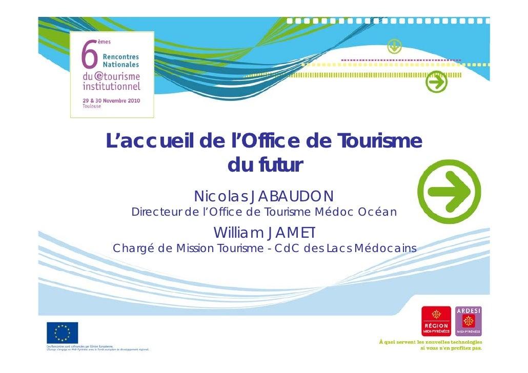 Et6 at15 l 39 ot du futur - Carcans maubuisson office de tourisme ...