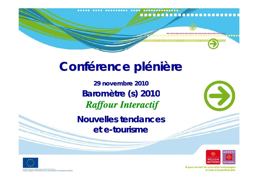 Baromètre Tourisme & E-tourisme et Evolutions du tourisme dans les dix ans à venir perçues par 400 Agents de voyages Nov 2...