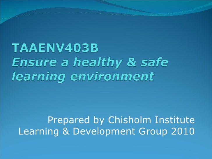 Prepared by Chisholm Institute Learning & Development Group 2010