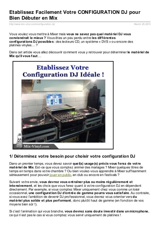 Etablissez Facilement Votre CONFIGURATION DJ pourBien Débuter en Mixhttp://www.mix- vinyl.com/configuration- dj/          ...